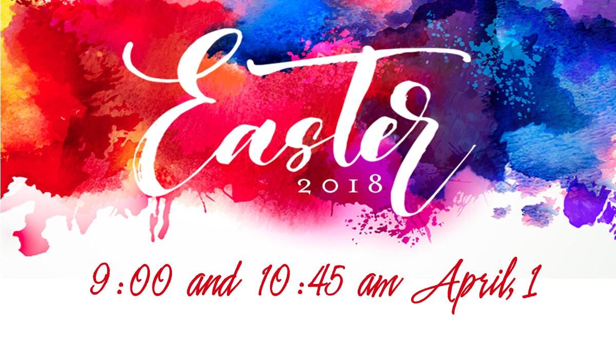 Easter Sunday Worship: 9:00 & 10:45 am