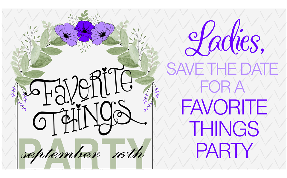 Ladies Night Out: Favorite Things Party